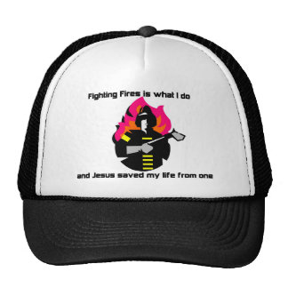 Fighting Fires is what I do Christian gift Trucker Hats