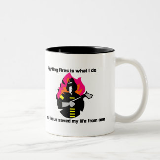 Fighting Fires is what I do Christian gift Two-Tone Coffee Mug