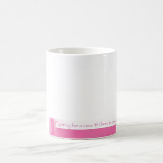 Fighting For a Cure Coffee Mug