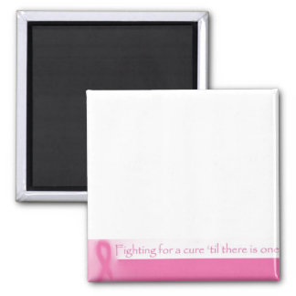 Fighting For a Cure 2 Inch Square Magnet