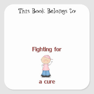 Fighting for a Cure Square Stickers