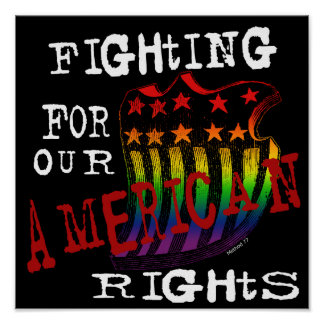 Fighting for our American Rights Posters