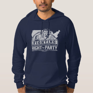 Fighting for the Right To Party Hoodie