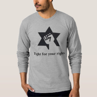 fighting for your rights T-Shirt