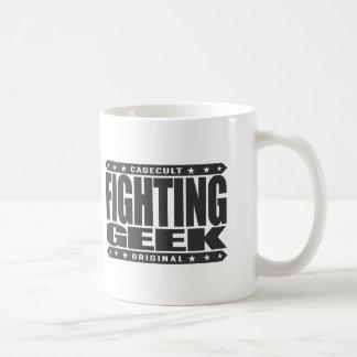 FIGHTING GEEK - Intellectual Mixed Martial Artist Coffee Mug