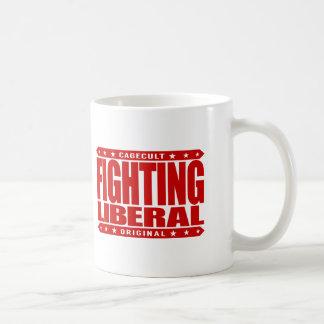 FIGHTING LIBERAL - Fearless Social Justice Warrior Coffee Mug