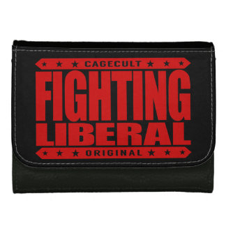 FIGHTING LIBERAL - Fearless Social Justice Warrior Leather Wallet For Women
