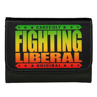 FIGHTING LIBERAL - Fearless Social Justice Warrior Leather Wallets