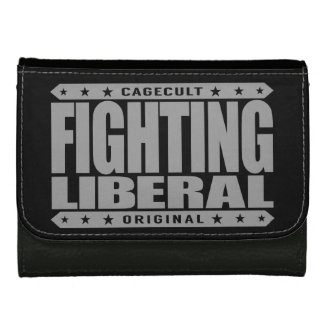 FIGHTING LIBERAL - Fearless Social Justice Warrior Wallet For Women
