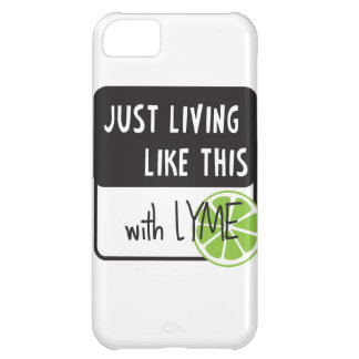 Fighting LYME disease iPhone 5C Covers