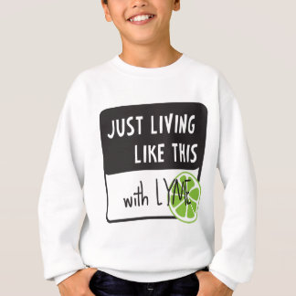 Fighting LYME disease Sweatshirt