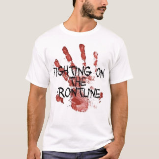 Fighting on the Frontline T-Shirt