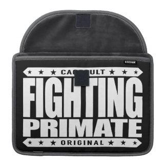 FIGHTING PRIMATE - I'm Highly Evolved Savage Chimp MacBook Pro Sleeve
