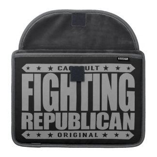 FIGHTING REPUBLICAN - Fight for Conservative Ideas Sleeve For MacBook Pro