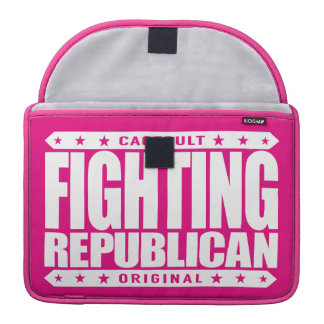 FIGHTING REPUBLICAN - Fight for Conservative Ideas Sleeve For MacBooks