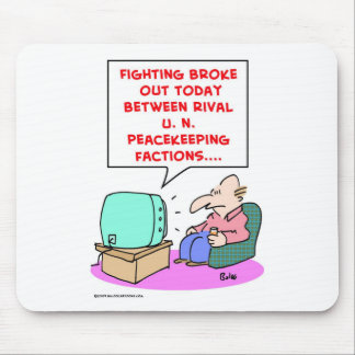 fighting rival UN peacekeeping forces Mouse Mat