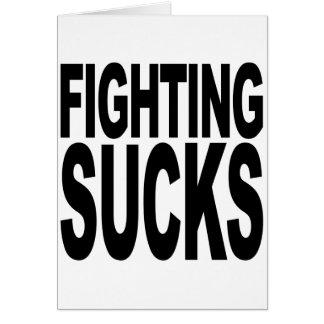 Fighting Sucks Card