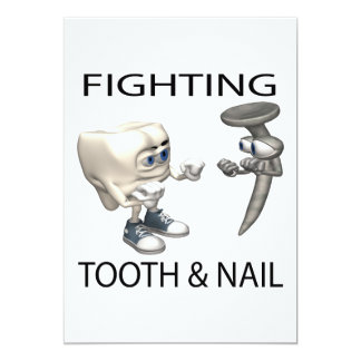Fighting Tooth And Nail 5x7 Paper Invitation Card