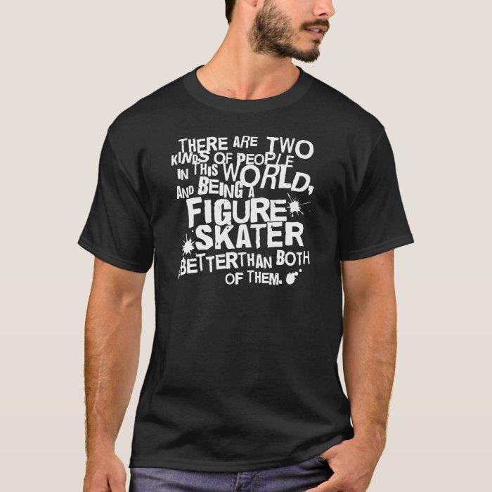 Figure Skater Gift T-Shirt
