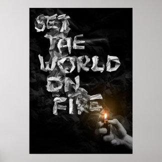 Fije el mundo en el fuego póster