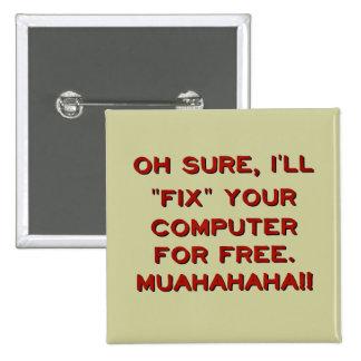 ¿Fije su ordenador gratis? Pin Cuadrado