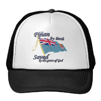 Fijian by birth saved by the grace of God Trucker Hat