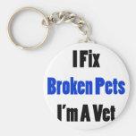 Fijo a mascotas quebrados que soy veterinario llaveros
