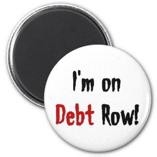 Fila de la deuda imán redondo 5 cm