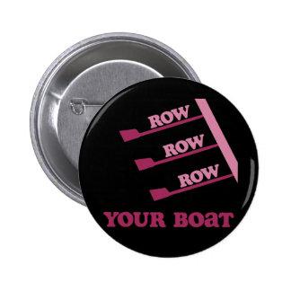 Fila de la fila de la fila de RowChick su barco Pin Redondo De 2 Pulgadas