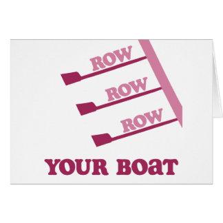 Fila de la fila de la fila de RowChick su barco Tarjeta De Felicitación