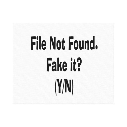 file not found black text funny computer design stretched canvas print