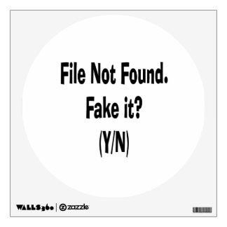 file not found black text funny computer design wall graphic