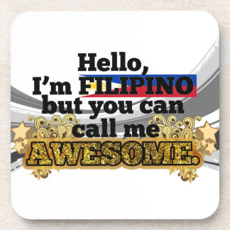 Filipino, but call me Awesome Beverage Coaster