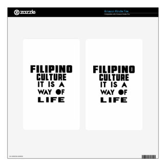 FILIPINO CULTURE IT IS A WAY OF LIFE SKIN FOR KINDLE FIRE