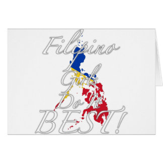 Filipino Girls Do It Best! Card