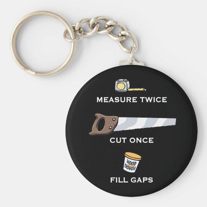 Fill Gaps Keychain