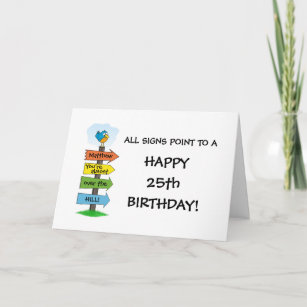 Fill In The Signs Fun 25th Birthday Card