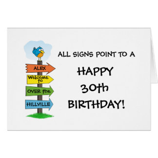 Fill-In The Signs Fun 30th Birthday Card