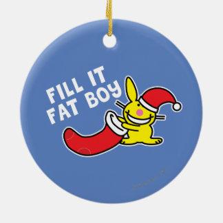Fill It Fat Boy Ceramic Ornament