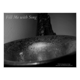 """""""Fill Me with Song""""/Title Listed - Saxophone Bell Poster"""
