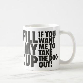 Fill My Dog Walking Cup