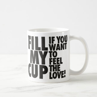 Fill My Love Cup