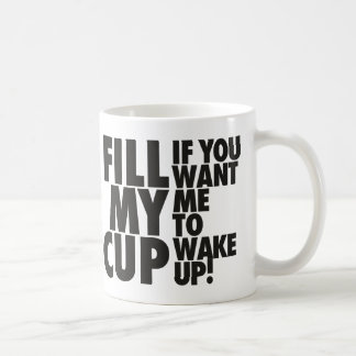 Fill My Morning Cup