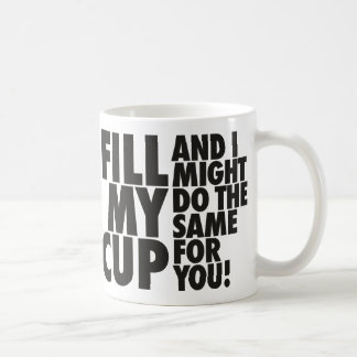 Fill My Reciprocation Cup Mugs