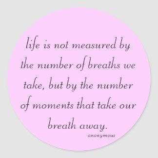 """Fill Sticker """"life is not measured..."""""""