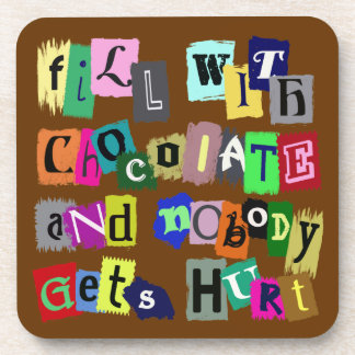 FILL WITH CHOCOLATE ... Coaster Set