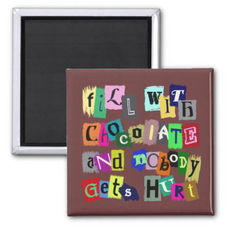 FILL WITH CHOCOLATE ... 2 INCH SQUARE MAGNET