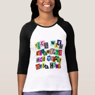 FILL WITH CHOCOLATE ... T-Shirt