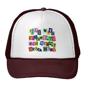 FILL WITH CHOCOLATE ... TRUCKER HAT
