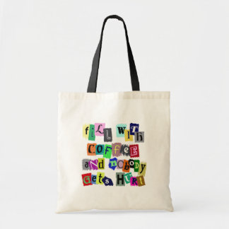 FILL WITH COFFEE ... BUDGET TOTE BAG